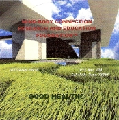 "MIND-BODY CONNECTION ""GOOD HEALTH"" CD"
