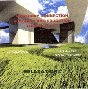 "MIND-BODY CONNECTION ""RELAXATION"" CD"